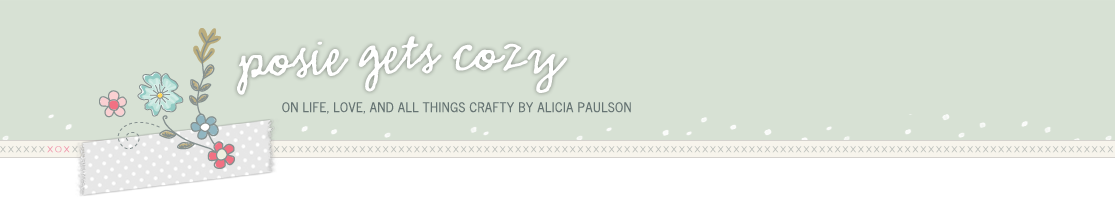 Posie Gets Cozy: On Life, Love, and All Things Crafty by Alicia Paulson